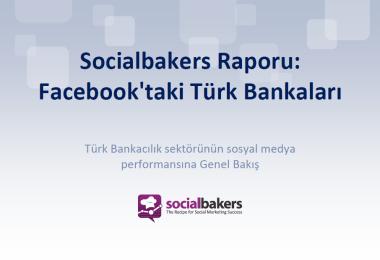 facebook-turk-bankalari-sosyalmedya-socialbakers-sosyalmedyal