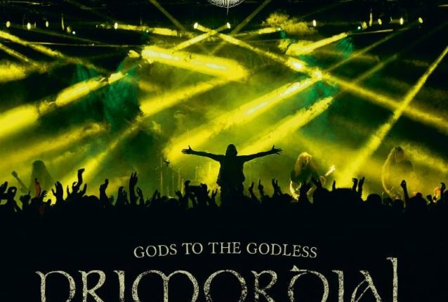PRIMORDIAL To Release 'Gods To The Godless (Live at Bang Your Head Festival Germany 2015)'