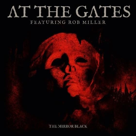 AT THE GATES Announces 'The Mirror Black' 7-Inch Vinyl And 'With The Pantheons Blind' Digital EP