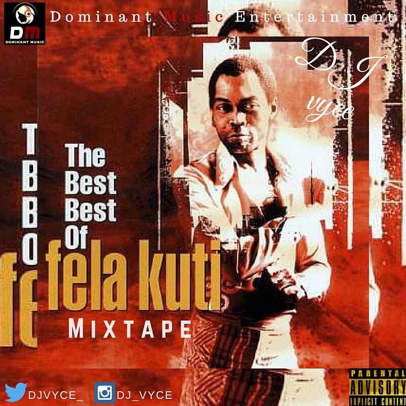 DJ VYCE – #TheBestOfFelaKuti (Mix) // free download