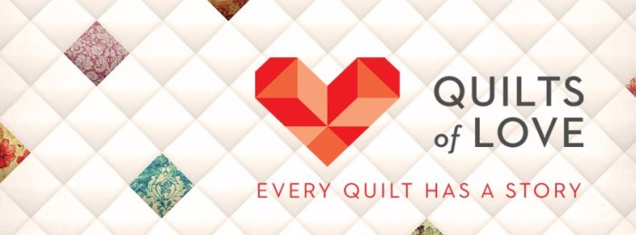 Quilts of Love Collection