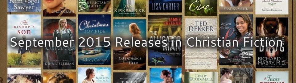 September 2015 Releases in Christian Fiction