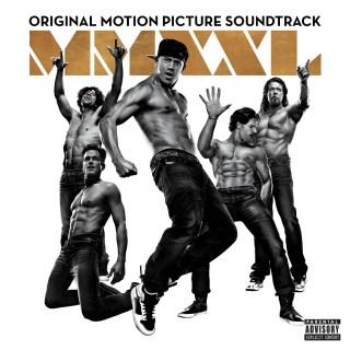 Magic Mike XXL Song - Magic Mike XXL Music - Magic Mike XXL Soundtrack - Magic Mike XXL Score