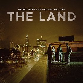The Land Song - The Land Music - The Land Soundtrack - The Land Score