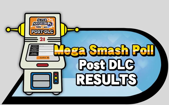 Mega SMash Poll Post DLX Results (1)