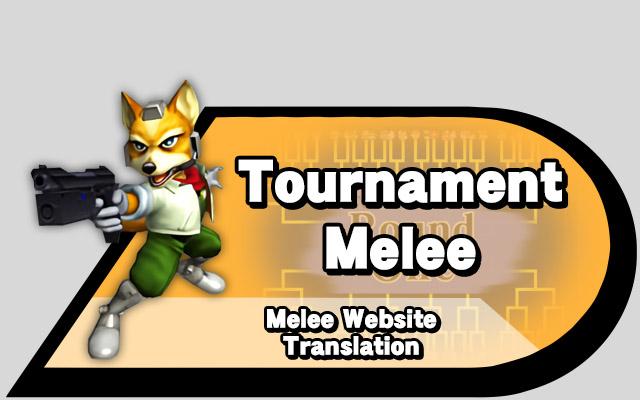 Tournament Melee