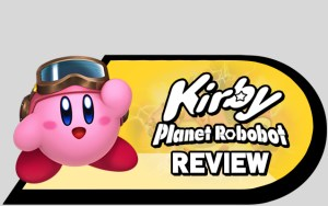 Kirby Robobot review without video
