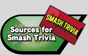 Sources for Smash Trivia