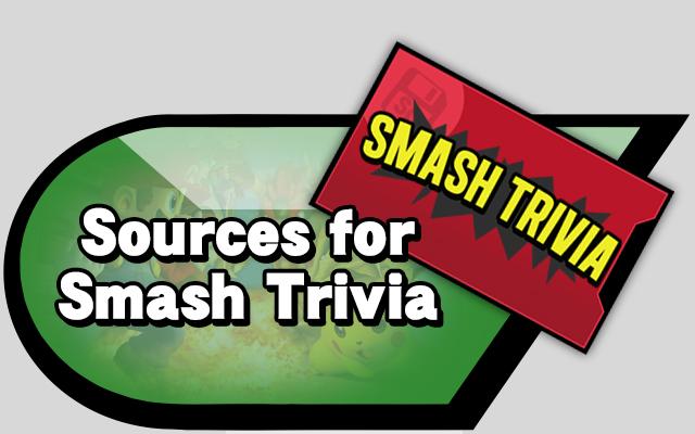 Sources for Smash Trivia
