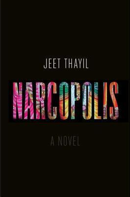 Narcopolis : A Literary Review