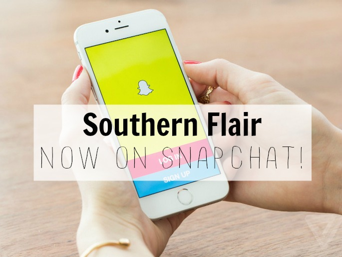 Southern Flair is now on Snapchat! Follow along @lesliepresnall