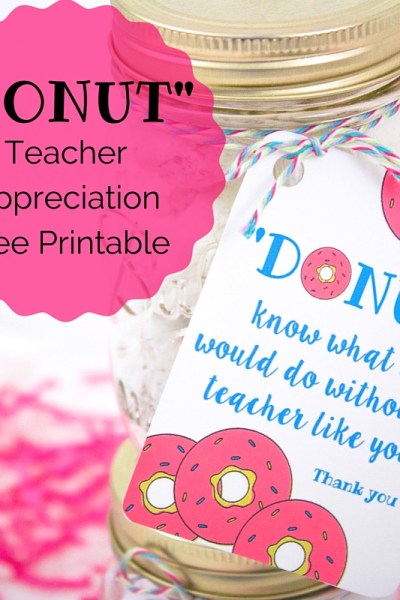Donut Teacher Appreciation Printable