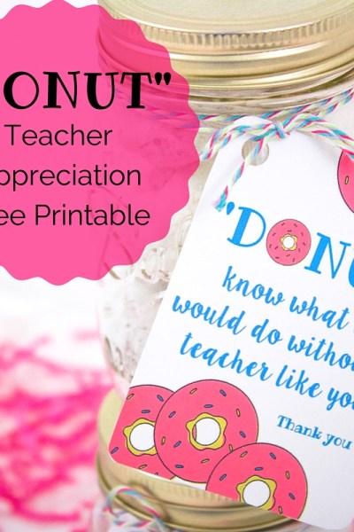 Donut Teacher Appreciation Printable