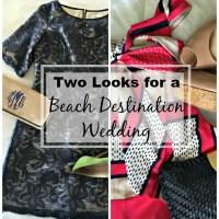 What I Wore: Beach Destination Wedding