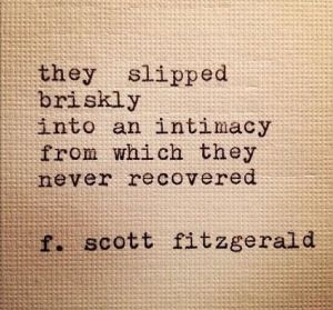 slipped into intimacy
