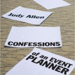 Confessions of an Event Planner: Case Studies from the Real World of Events