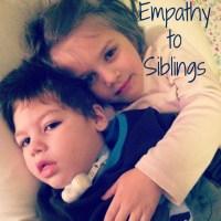 Teaching Empathy to Siblings