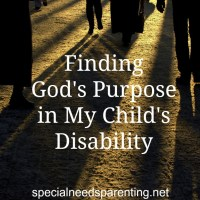 God's Purpose in My Child's Disability