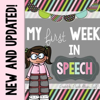 My First Week in Speech {Completely Updated}