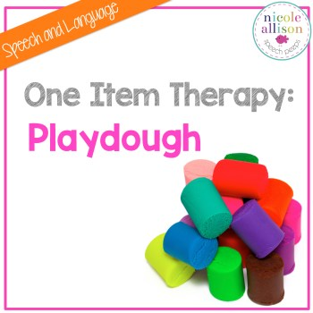 One Item Therapy {Playdough}