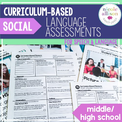 Social Language Assessments for Your Middle and High School Students