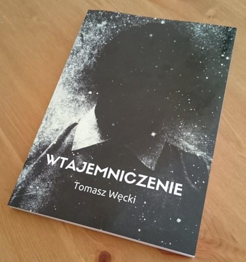 Wtajemniczenie - Tomasz Węcki