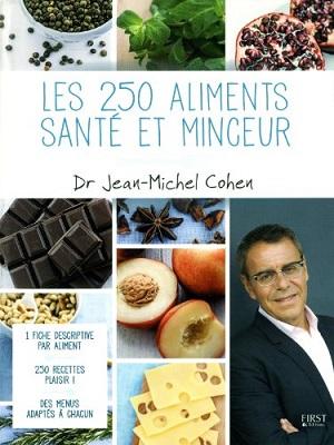 """Un livre à découvrir : """"les 250 aliments santé et minceur"""".De quoi vous aider à construire un programme alimentaire"""
