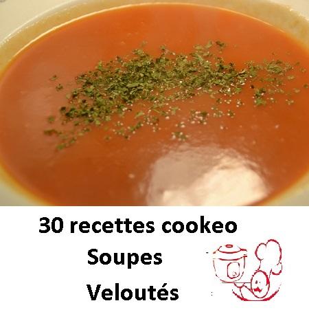 30 recettes cookeo soupes veloutés en PDF