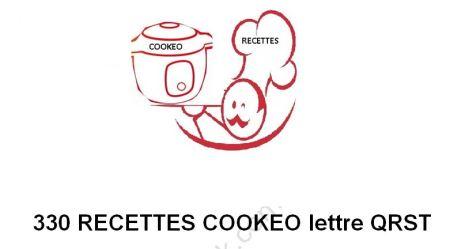 330 Recettes cookeo lettres QRST