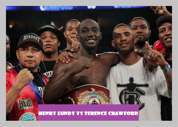 Henry Lundy Vs Terence Crawford