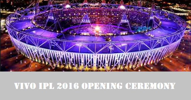 Full show of Indian Premier League (VIVO IPL 9) 2016 Opening ceremony ...