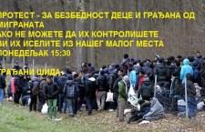 ШИД: ПРОТЕСТ грађана да се мигранти затворе у центре и строго контролишу, ако не – онда да се иселе