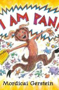 I Am Pan! - Mordicai Gerstein