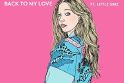Audio: Becky Hill - 'Back To My Love' (ft Little Simz)