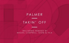 Audio: Palmer - 'Takin' Off' (Miguel Campbell remix)