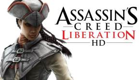 Assassin's Creed Liberation HD: Justice For All Trailer