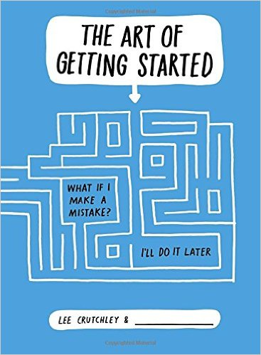 the-art-of-getting-started-book