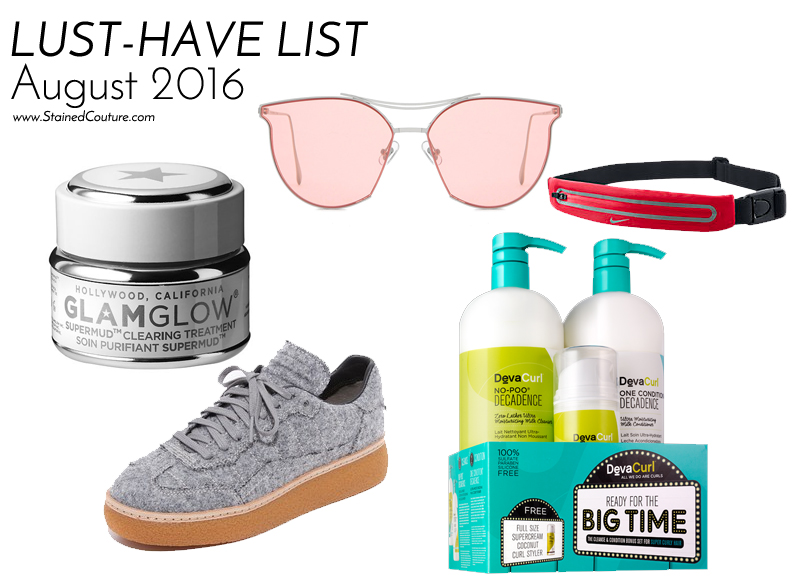 lust-have list august 2016