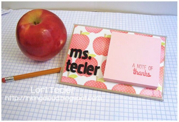 Project: Teacher Note Pad