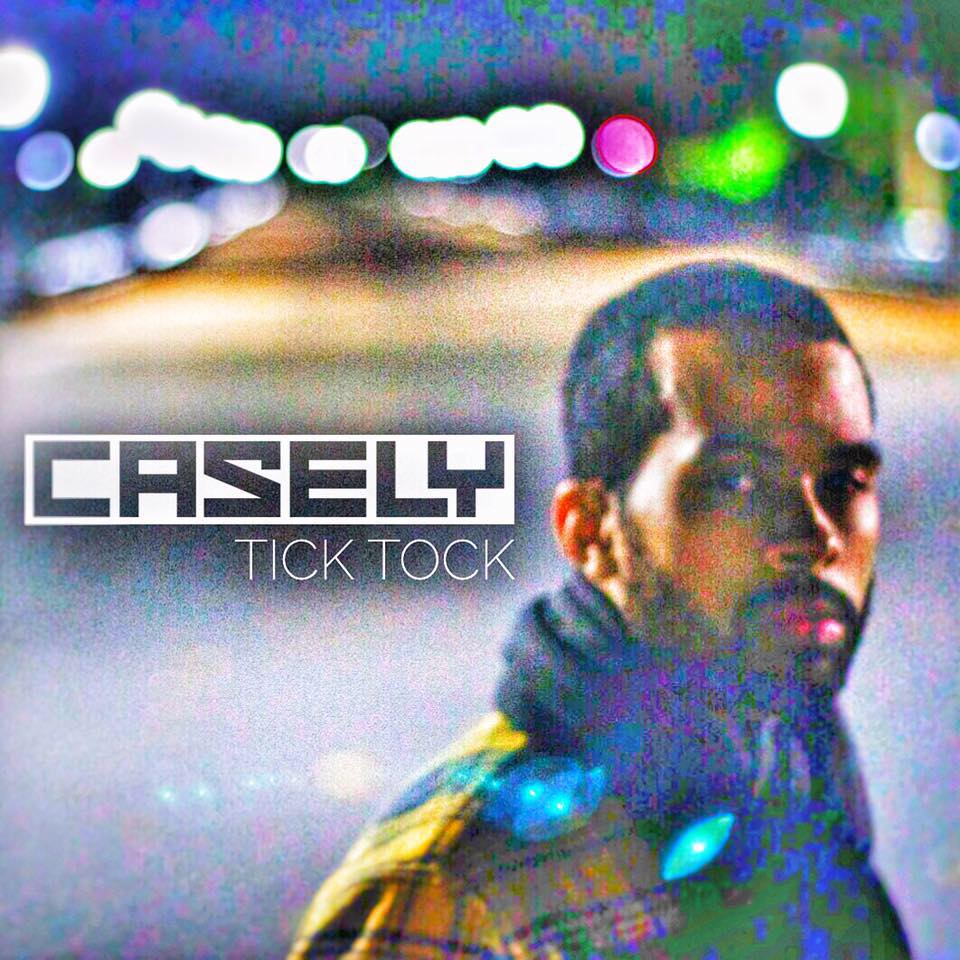 """VIDEO: Casely """"Tick Tock"""" (official video)"""