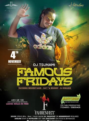 Famous Fridays With Qatar's Finest DJ 'Tsunami'!!