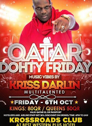 Qatar Dohty Friday Reggae and Dancehall Night With Kriss Darlin!!