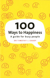 Dr Tim Sharp - 100 Ways to Happiness