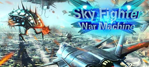 Sky Fighter War Machine