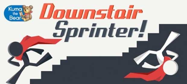 Downstair Sprinter