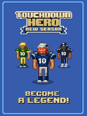 Touchdown Hero New Season