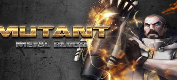 MUTANT: Metal Blood