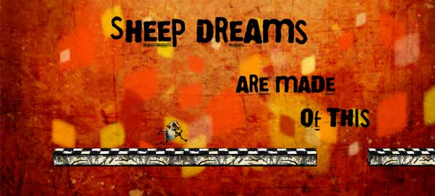 Sheep Dreams Are Made of This