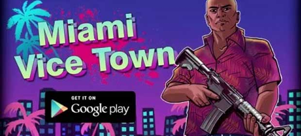 Miami Crime Vice Town