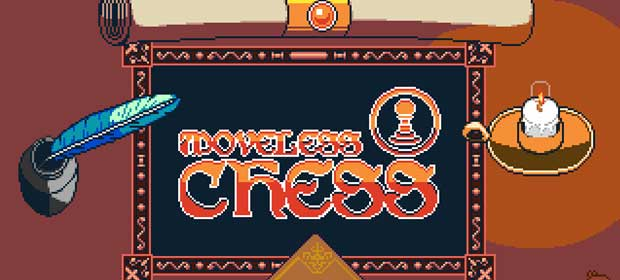 Moveless Chess (Unreleased)